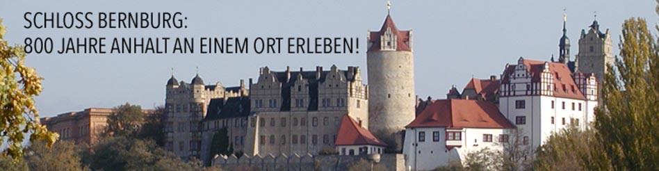 Schloss Bernburg – 800 Jahre Anhalt erleben